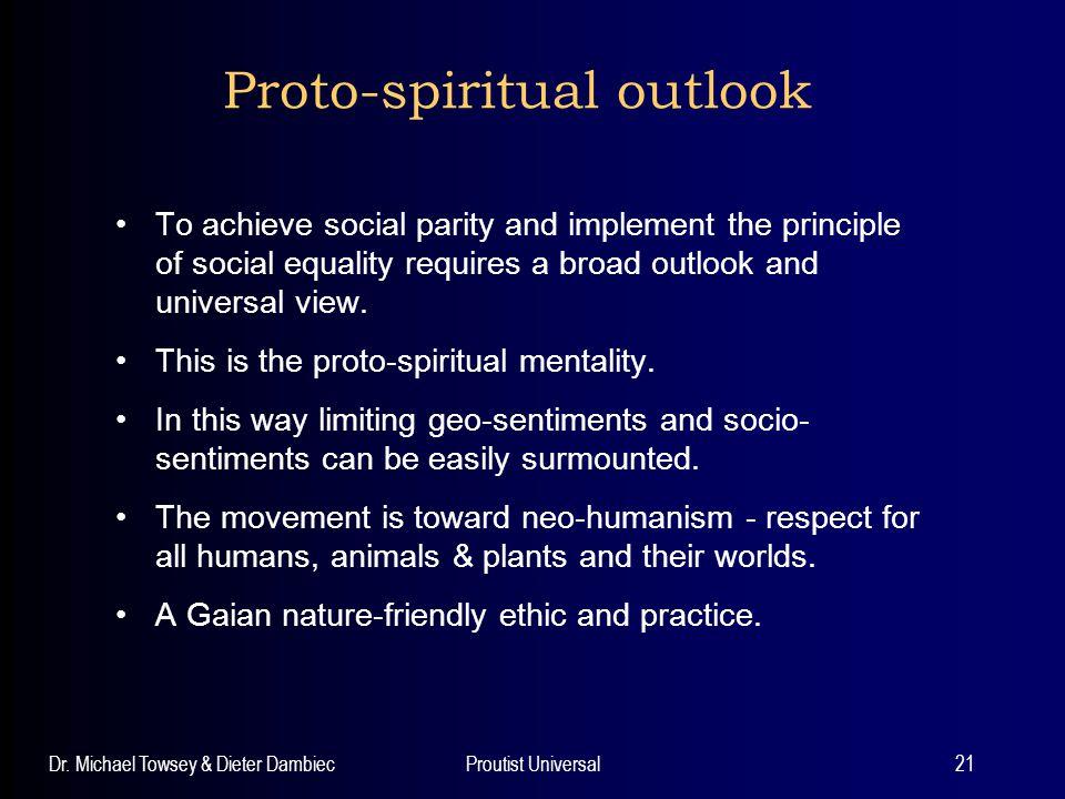 Proto-spiritual outlook