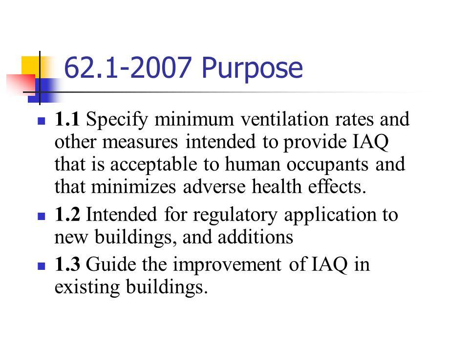 62.1-2007 Purpose