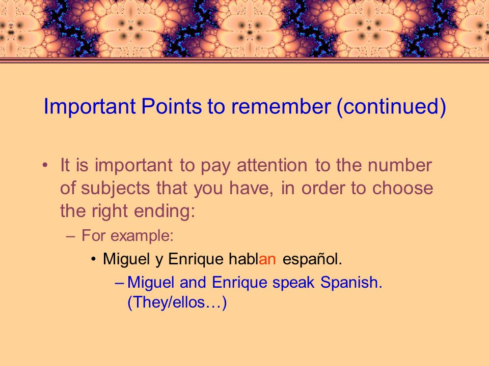 Important Points to remember (continued)
