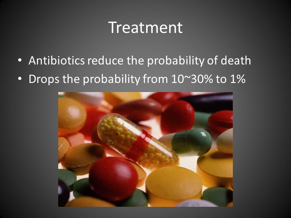 Treatment Antibiotics reduce the probability of death