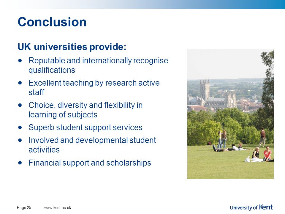 Conclusion UK universities provide: