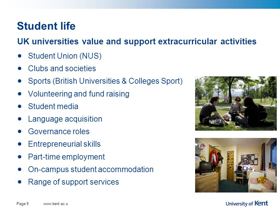 Student life UK universities value and support extracurricular activities. Student Union (NUS) Clubs and societies.
