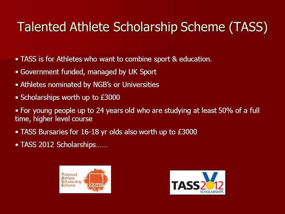 Talented Athlete Scholarship Scheme (TASS)