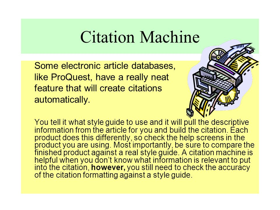 Citation Machine Some electronic article databases,