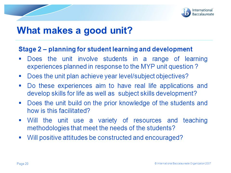 What makes a good unit Stage 2 – planning for student learning and development.