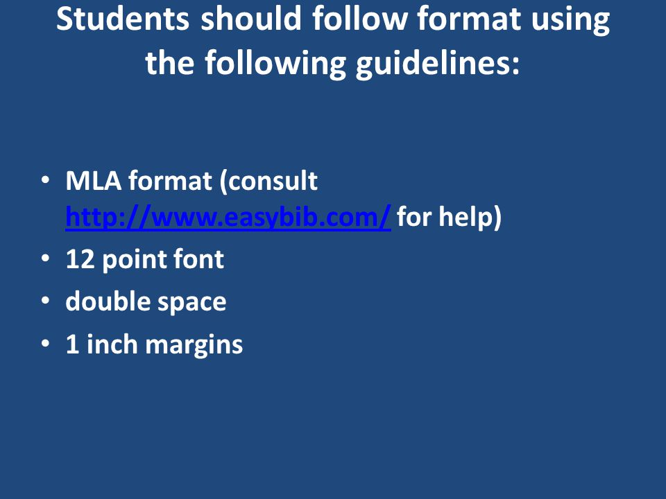 Students should follow format using the following guidelines: