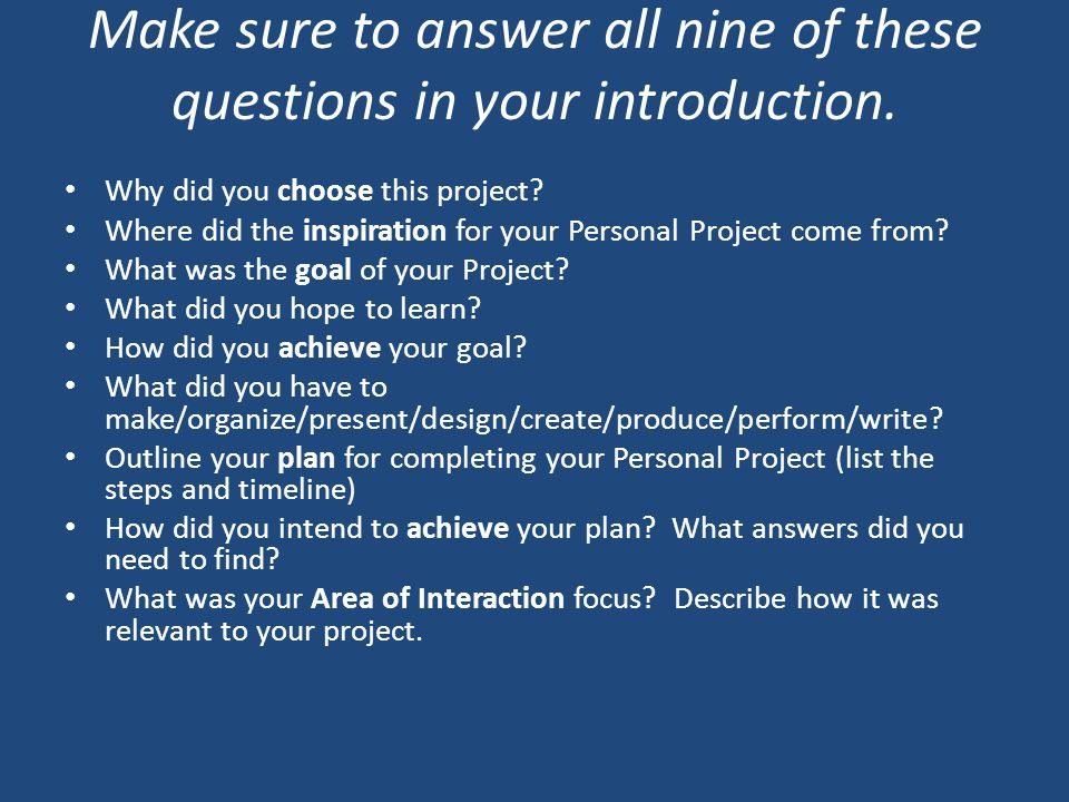 Make sure to answer all nine of these questions in your introduction.