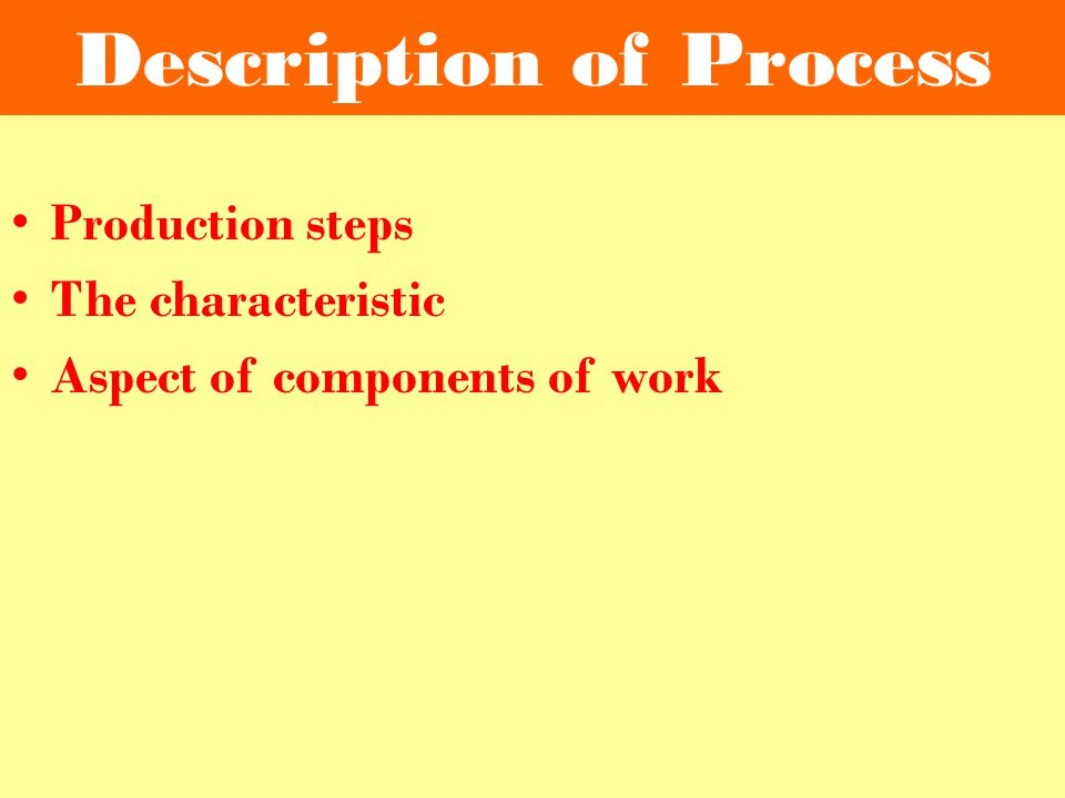 Description of Process