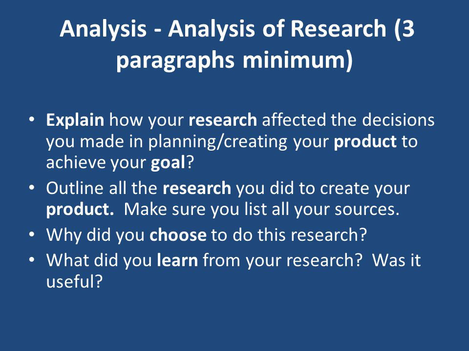 Analysis - Analysis of Research (3 paragraphs minimum)