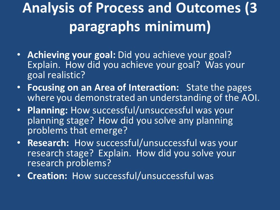 Analysis of Process and Outcomes (3 paragraphs minimum)