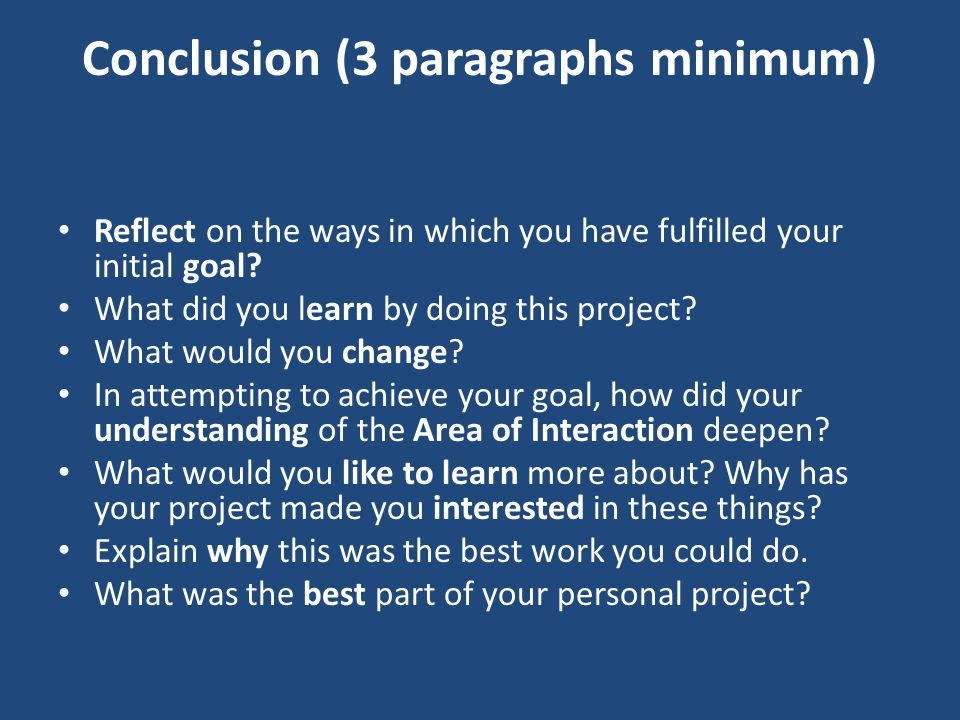 Conclusion (3 paragraphs minimum)