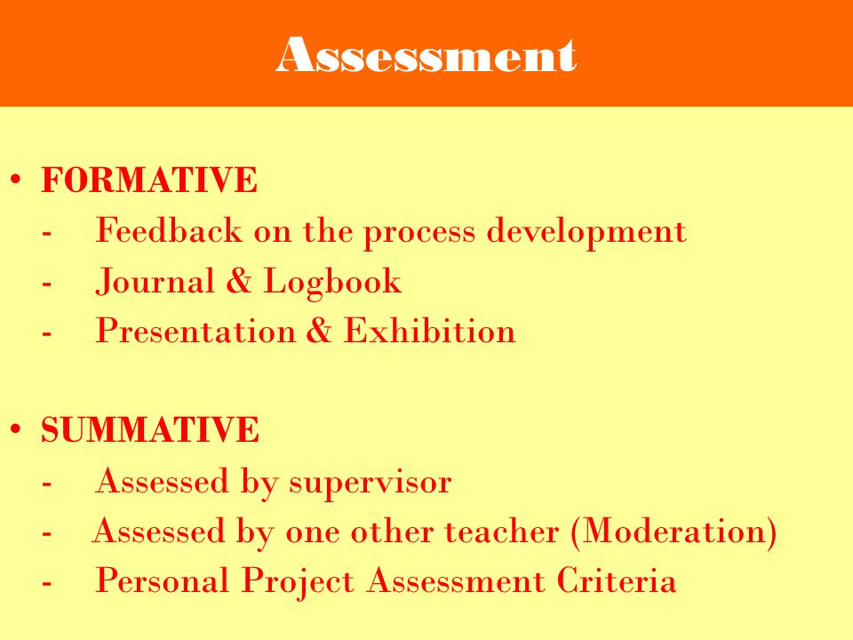 Assessment FORMATIVE - Feedback on the process development
