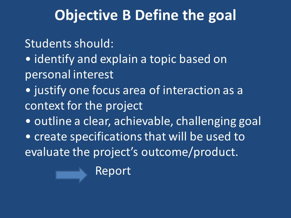 Objective B Define the goal