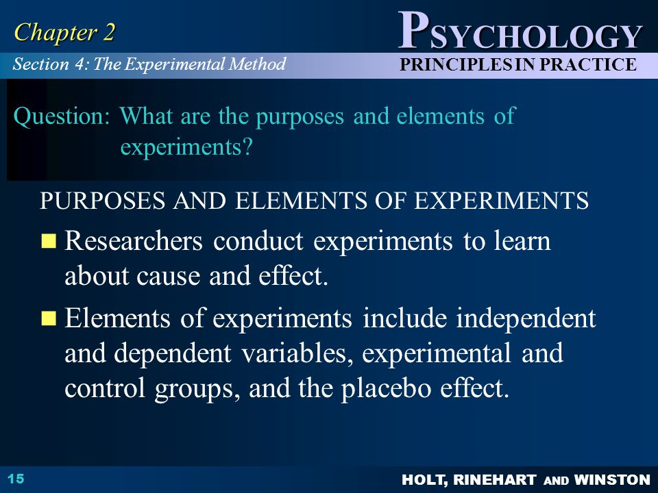 Question: What are the purposes and elements of experiments