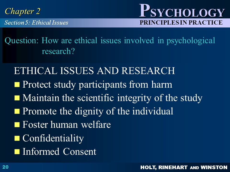 Question: How are ethical issues involved in psychological research