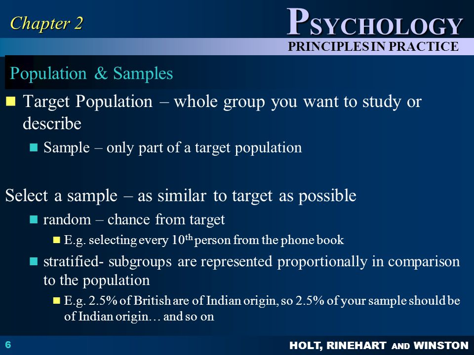 Target Population – whole group you want to study or describe