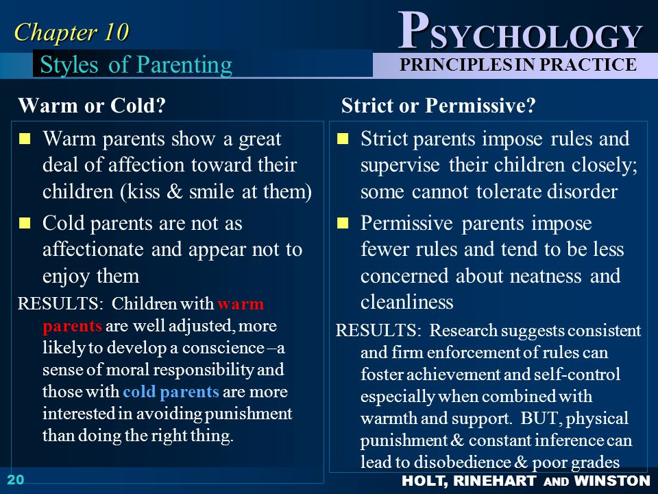 Chapter 10 Styles of Parenting Warm or Cold Strict or Permissive