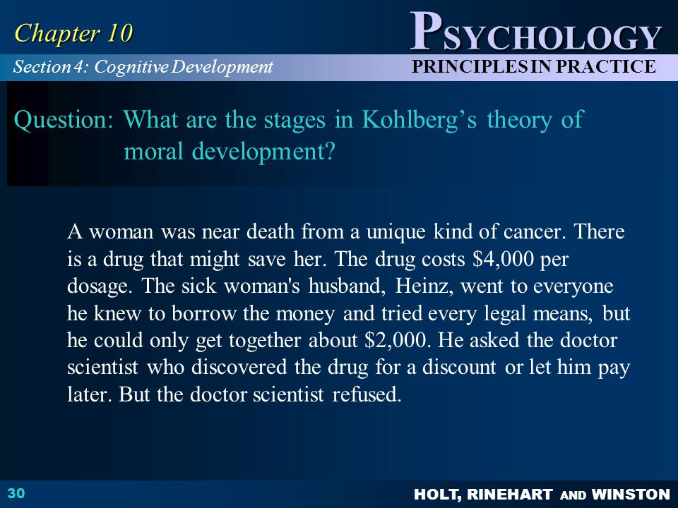 Chapter 10 Section 4: Cognitive Development. Question: What are the stages in Kohlberg's theory of moral development