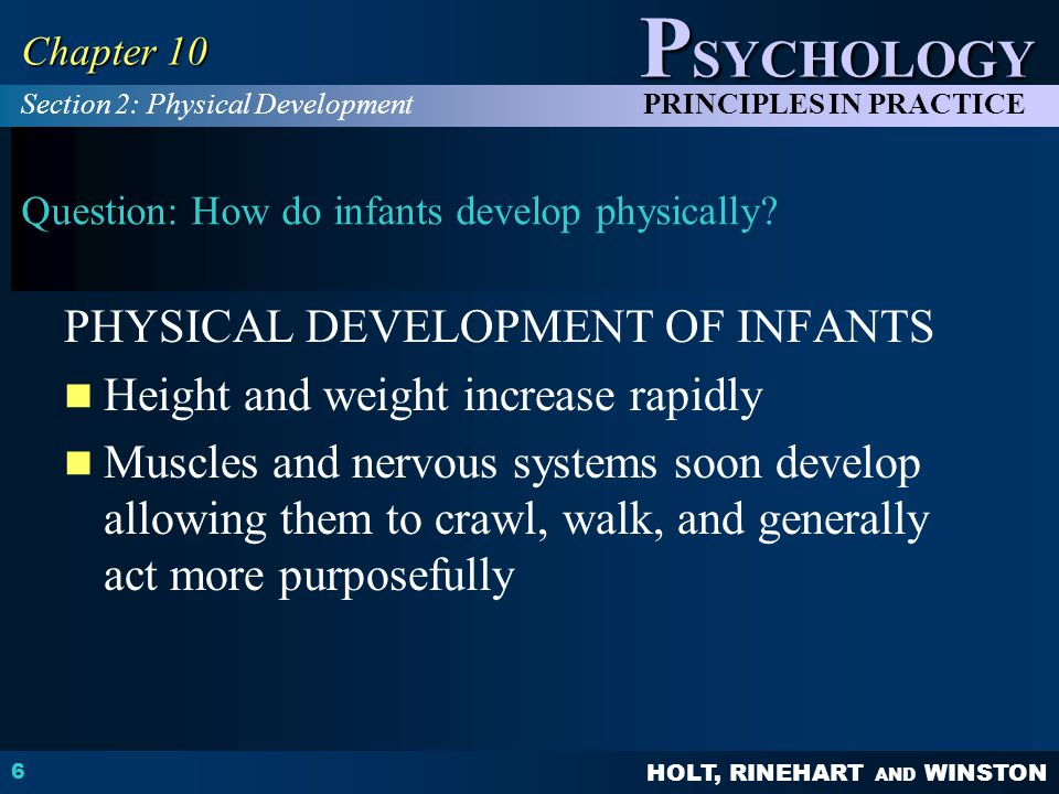 Question: How do infants develop physically