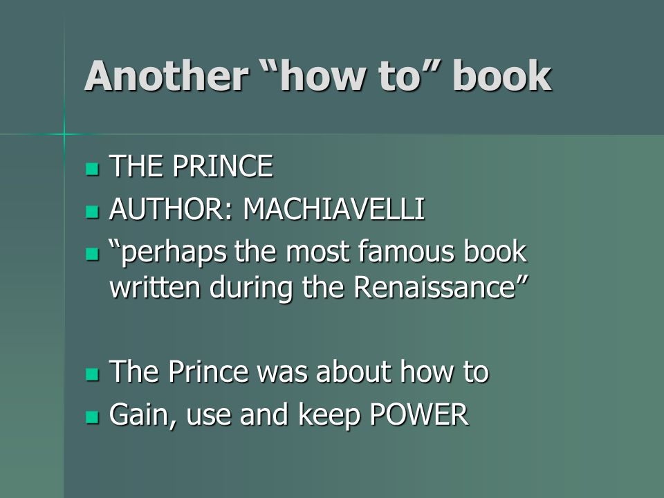 Another how to book THE PRINCE AUTHOR: MACHIAVELLI