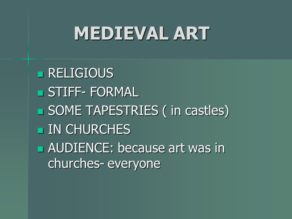 MEDIEVAL ART RELIGIOUS STIFF- FORMAL SOME TAPESTRIES ( in castles)