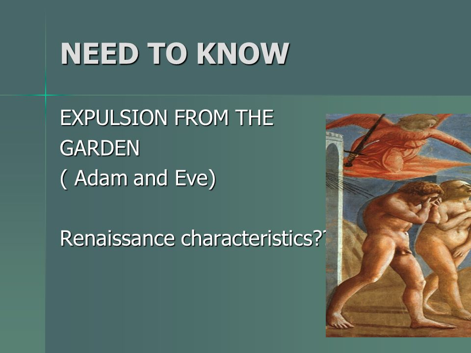 NEED TO KNOW EXPULSION FROM THE GARDEN ( Adam and Eve)