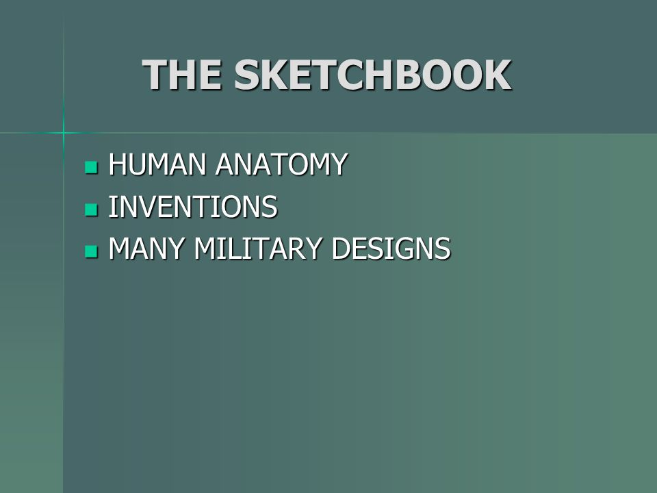 THE SKETCHBOOK HUMAN ANATOMY INVENTIONS MANY MILITARY DESIGNS