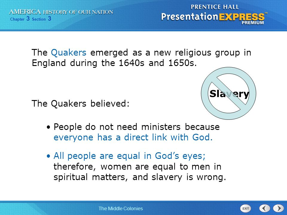The Quakers emerged as a new religious group in England during the 1640s and 1650s.