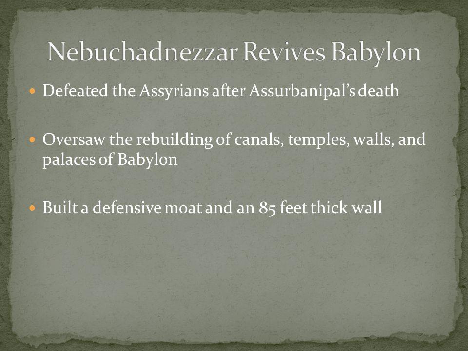 Nebuchadnezzar Revives Babylon