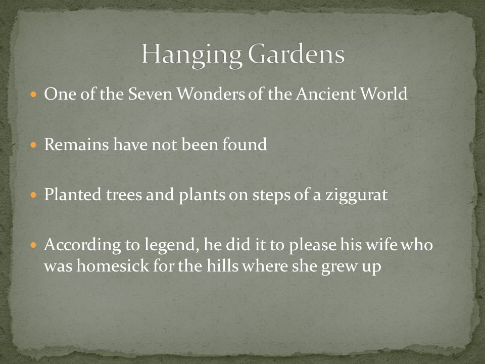Hanging Gardens One of the Seven Wonders of the Ancient World