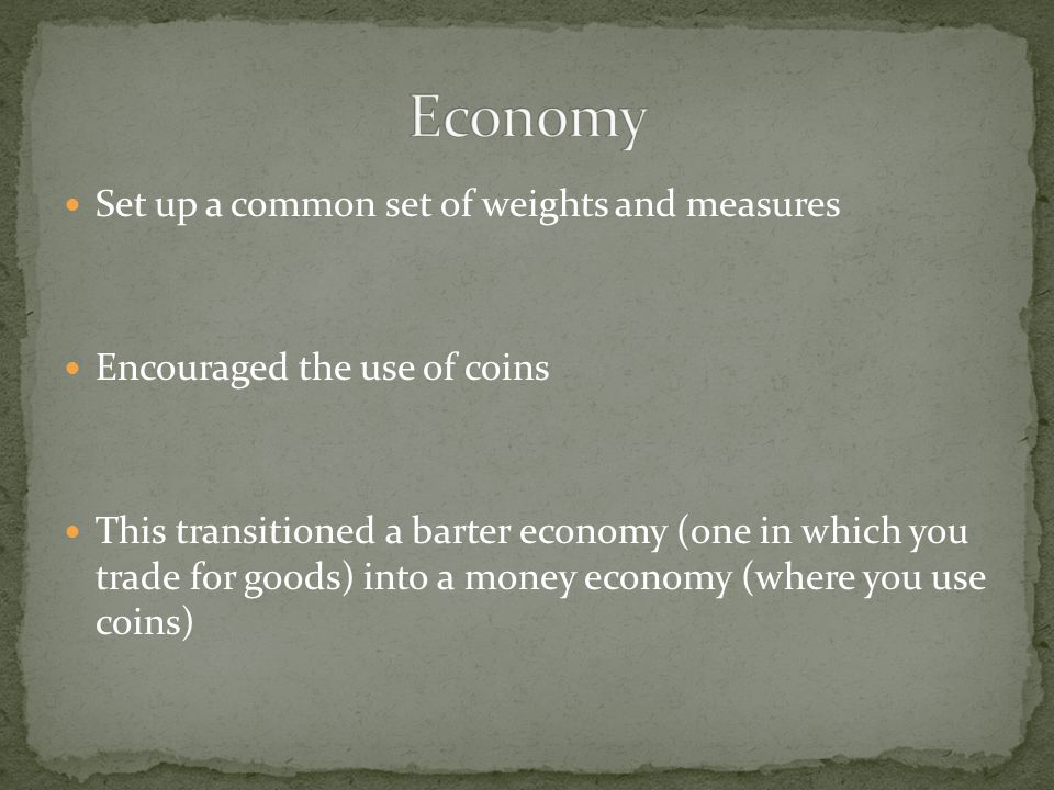 Economy Set up a common set of weights and measures