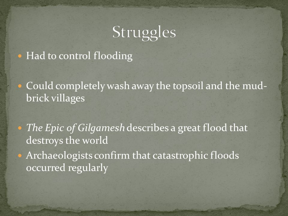 Struggles Had to control flooding