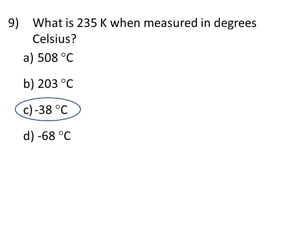 What is 235 K when measured in degrees Celsius