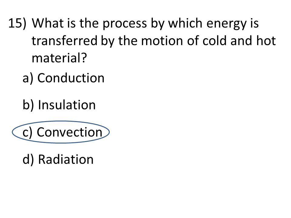 What is the process by which energy is transferred by the motion of cold and hot material