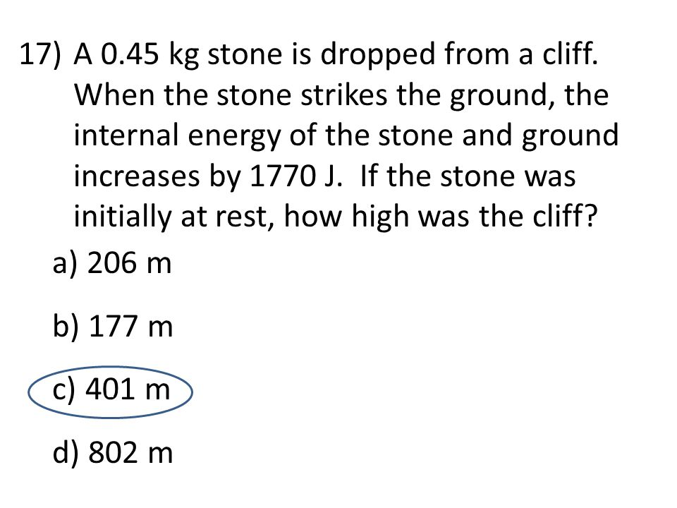 A 0. 45 kg stone is dropped from a cliff