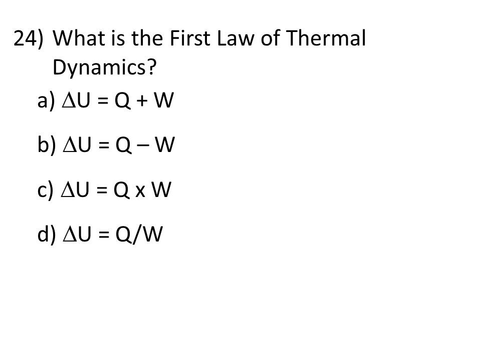 What is the First Law of Thermal Dynamics