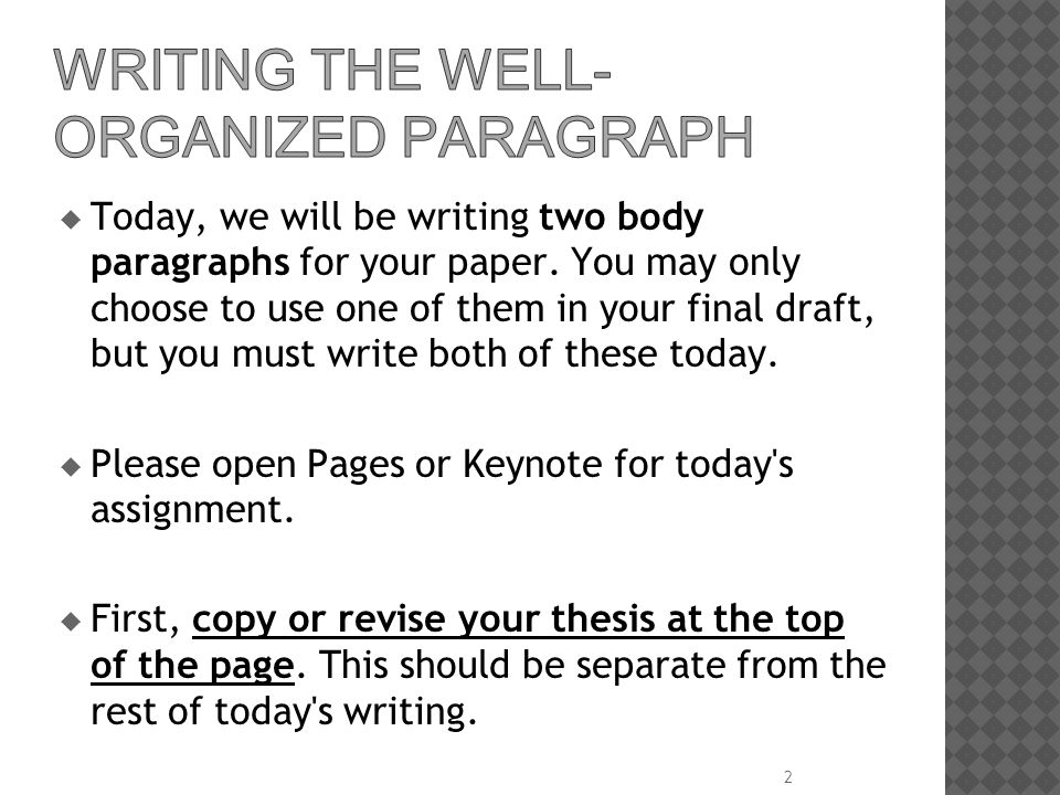 wRITING THE wELL-oRGANIZED pARAGRAPH