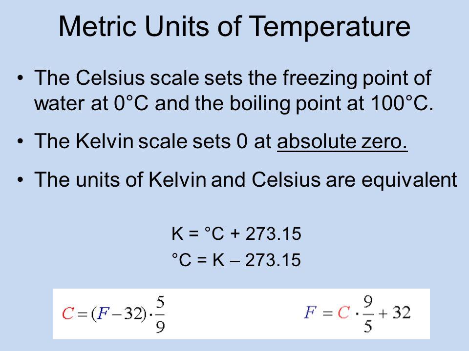 Metric Units of Temperature