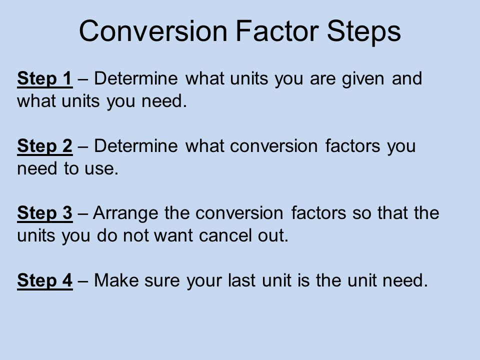 Conversion Factor Steps