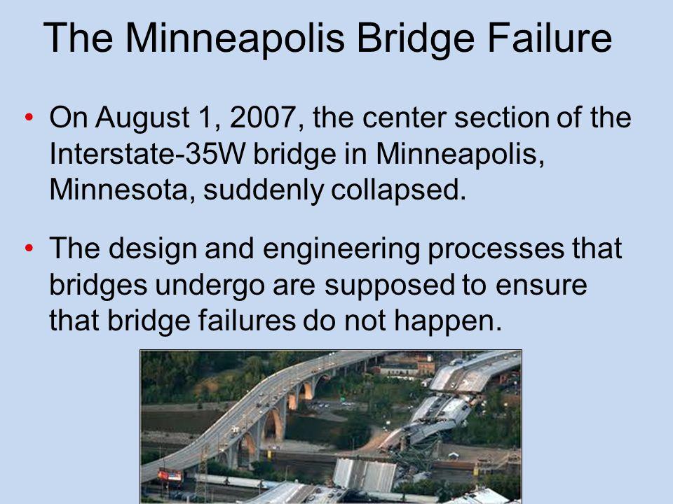 The Minneapolis Bridge Failure
