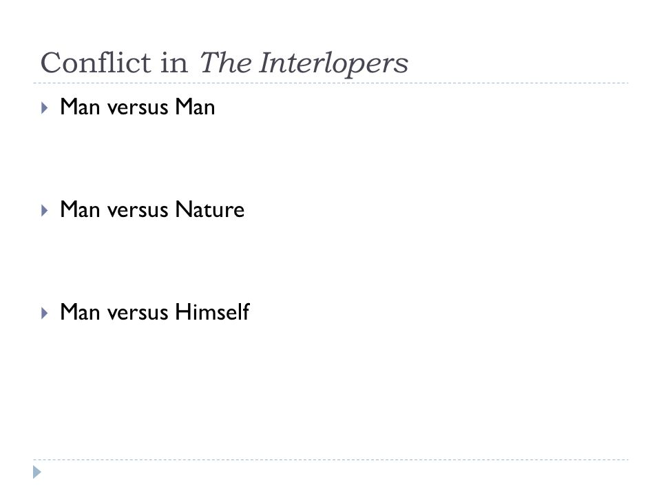 Conflict in The Interlopers