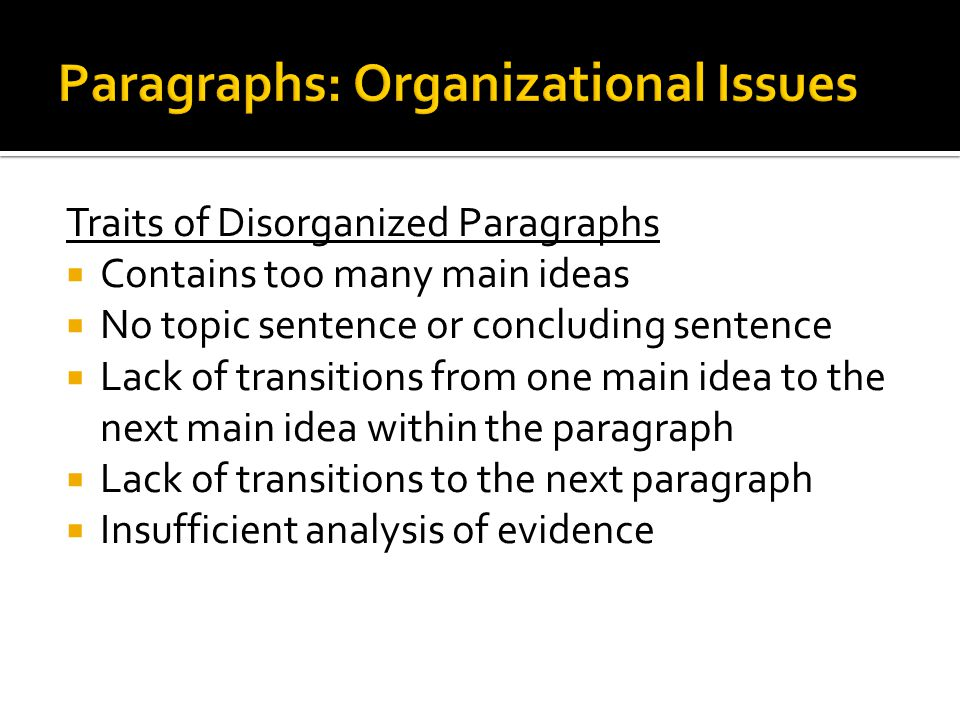 Paragraphs: Organizational Issues