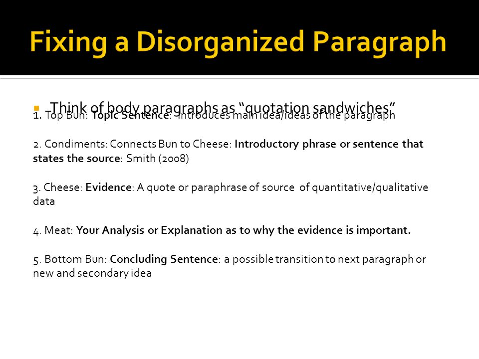Fixing a Disorganized Paragraph