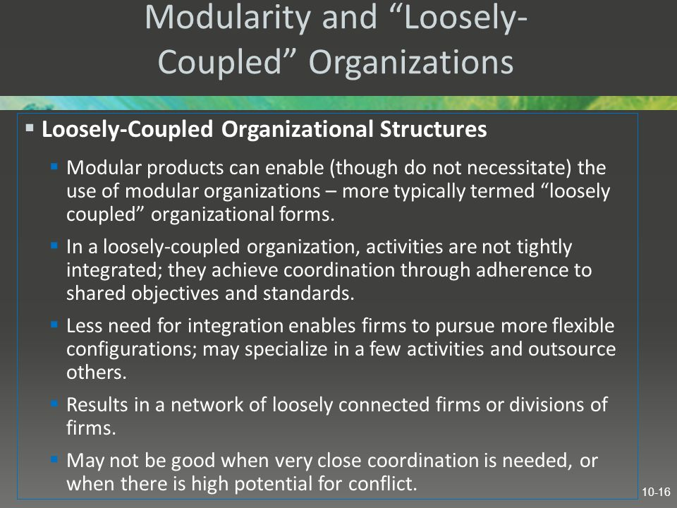 Modularity and Loosely-Coupled Organizations