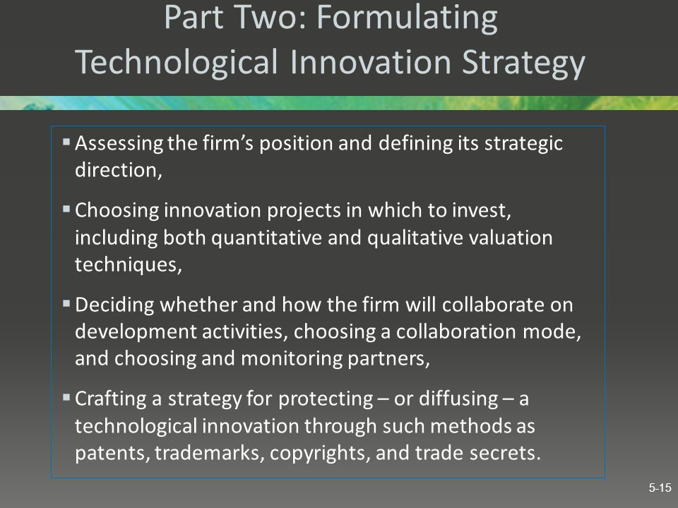 Part Two: Formulating Technological Innovation Strategy