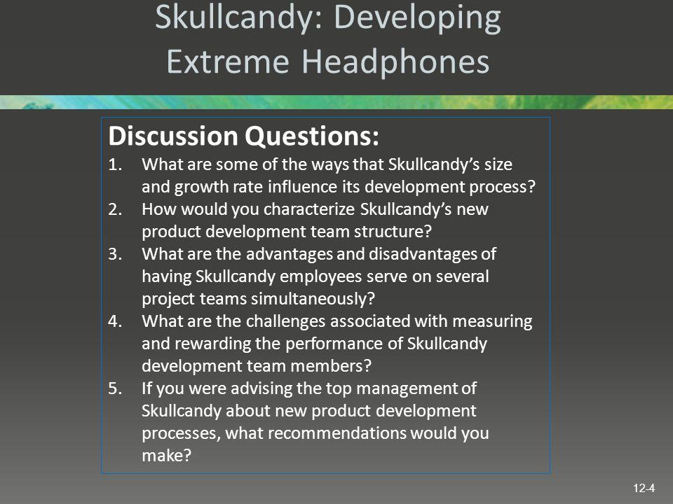Skullcandy: Developing Extreme Headphones