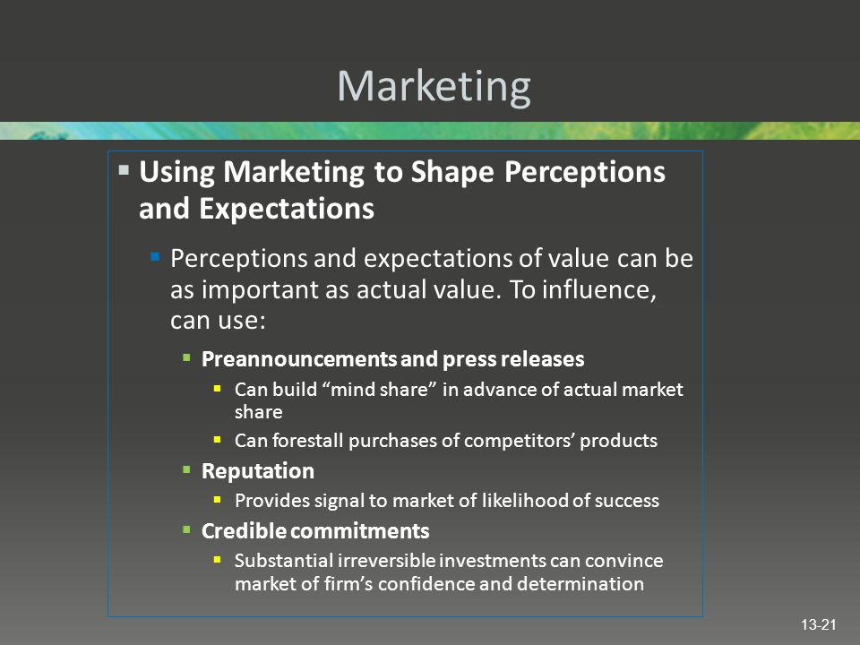 Marketing Using Marketing to Shape Perceptions and Expectations