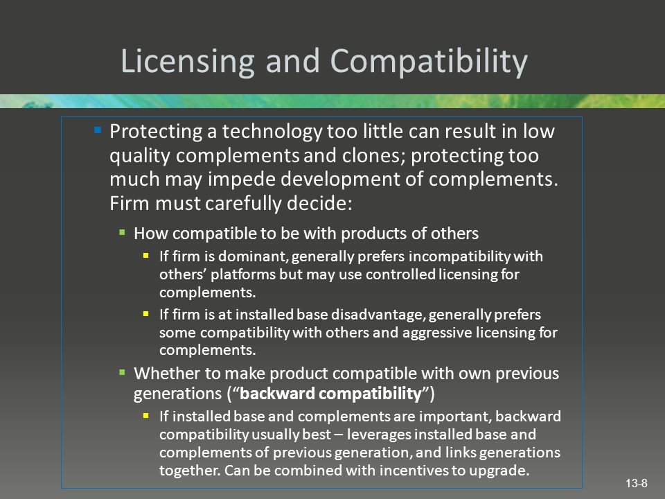 Licensing and Compatibility
