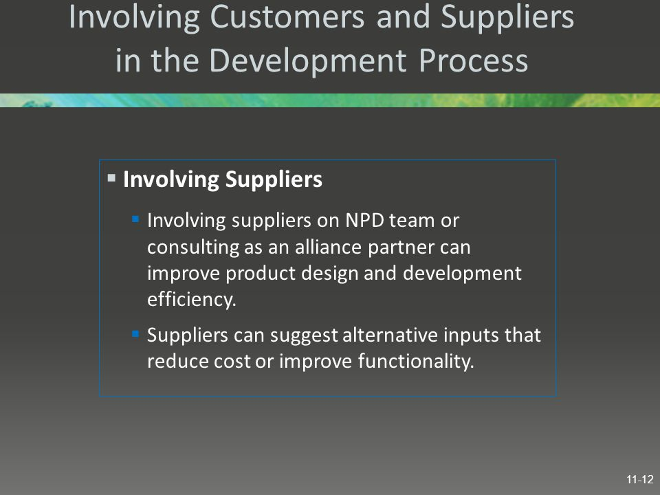 Involving Customers and Suppliers in the Development Process