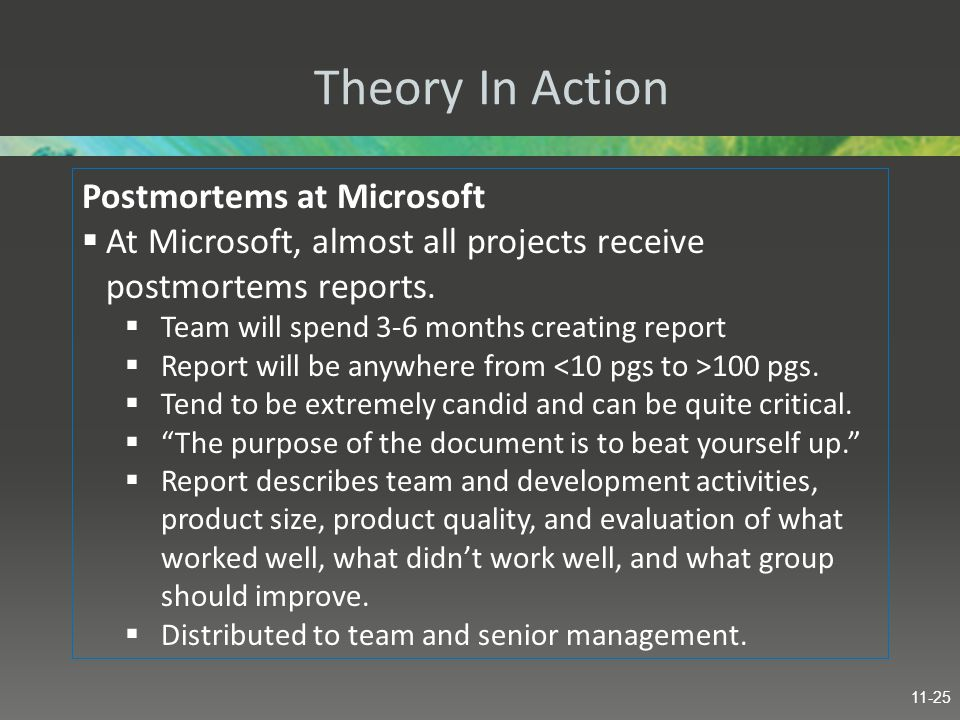 Theory In Action Postmortems at Microsoft